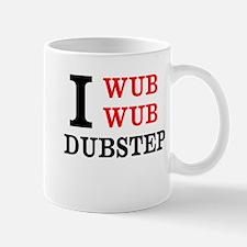 I wub wub dubstep Mug