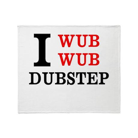 I wub wub dubstep Throw Blanket