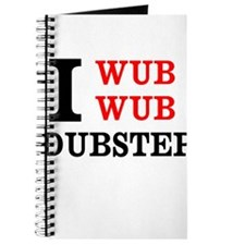 I wub wub dubstep Journal