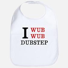 I wub wub dubstep Bib
