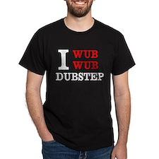 I wub wub dubstep T-Shirt