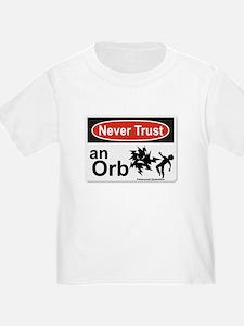 Never Trust an Orb T