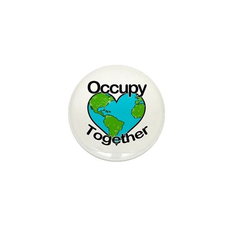 Occupy Together Mini Button