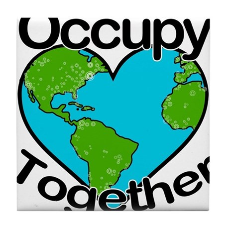 Occupy Together Tile Coaster