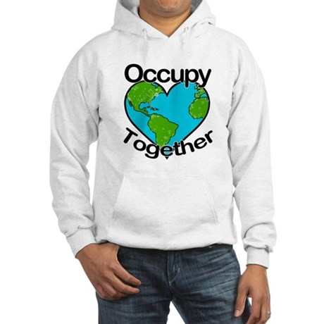 Occupy Together Hooded Sweatshirt