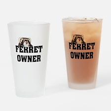 Ferret Owner Drinking Glass