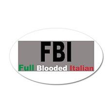 FBI Full Blooded Italian 22x14 Oval Wall Peel