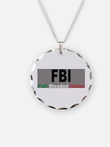 FBI Full Blooded Italian Necklace Circle Charm