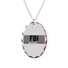 FBI Full Blooded Italian Necklace