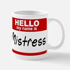 Hello/Mistress Small Small Mug