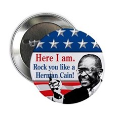 "Here I Am...Herman Cain 2.25"" Button"