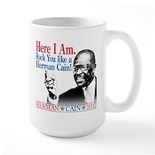 Here I Am...Herman Cain Mug