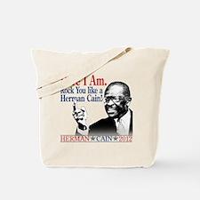 Here I Am...Herman Cain Tote Bag