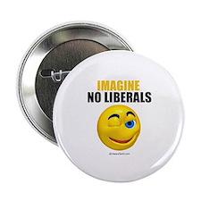 Imagine no liberals - Button