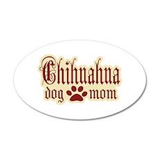 Chihuahua Mom 22x14 Oval Wall Peel