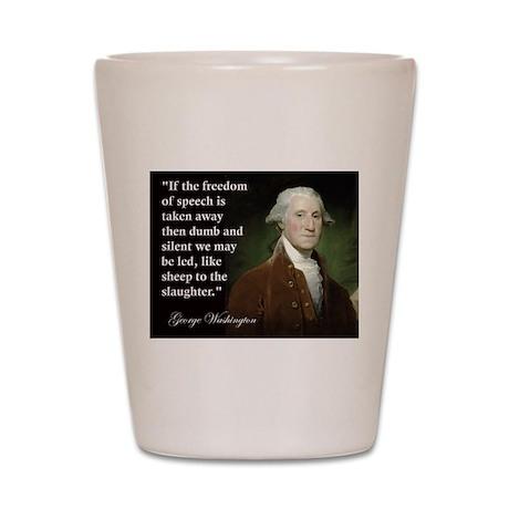 George Washington Freedom of Shot Glass