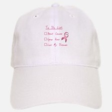 Breast Cancer To Do List Baseball Baseball Cap