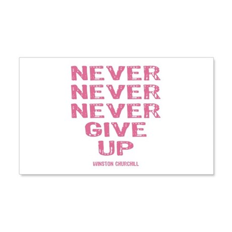 Breast Cancer Never Give Up 20x12 Wall Decal