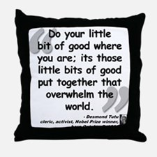 Tutu Good Quote Throw Pillow