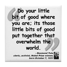 Tutu Good Quote Tile Coaster