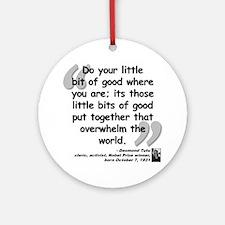 Tutu Good Quote Ornament (Round)