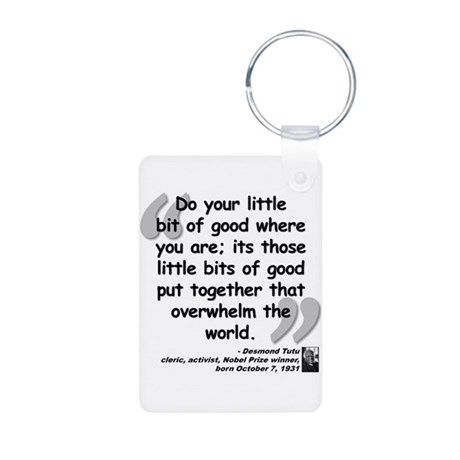 Tutu Good Quote Aluminum Photo Keychain