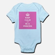 Keep Calm and Be A Princess Infant Bodysuit
