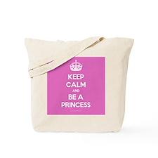 Keep Calm and Be A Princess Tote Bag