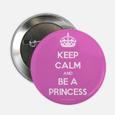 """Keep Calm and Be A Princess 2.25"""" Button (100 pack"""