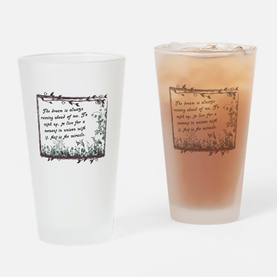 The Dream Miracle quote Drinking Glass