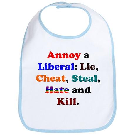 Annoy a Liberal Bib