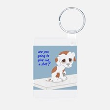 Are You Going To Give Me A Shot? Keychains