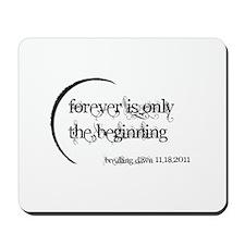 Breaking Dawn Forever Mousepad