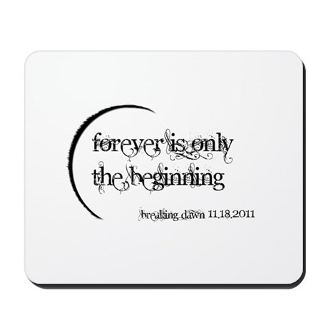 Breaking Dawn Forever Mousepad