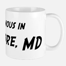 Famous in Baltimore Mug