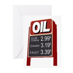 Gas Prices: Our Own Fault (6 Greeting Cards)