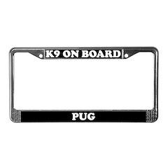 K9 On Board Pug License Plate Frame