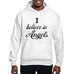 I BELIEVE IN ANGELS Hooded Sweatshirt