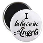 I BELIEVE IN ANGELS Magnet