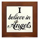 I BELIEVE IN ANGELS Framed Tile