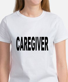 Caregiver Women's T-Shirt