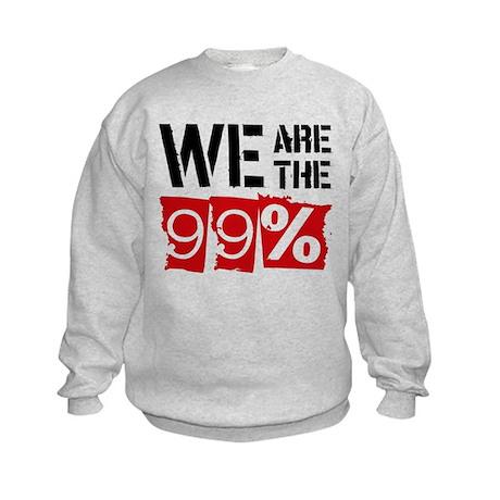 We Are The 99% Kids Sweatshirt