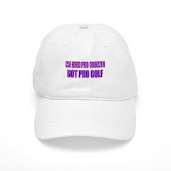Growth Not Golf Baseball Cap