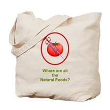 Natural Foods? Tote Bag