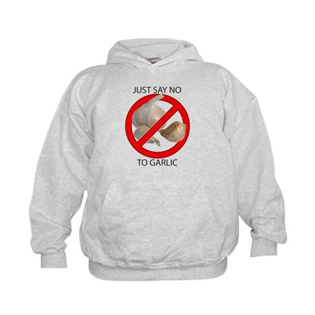 Just Say No to Garlic Kids Hoodie
