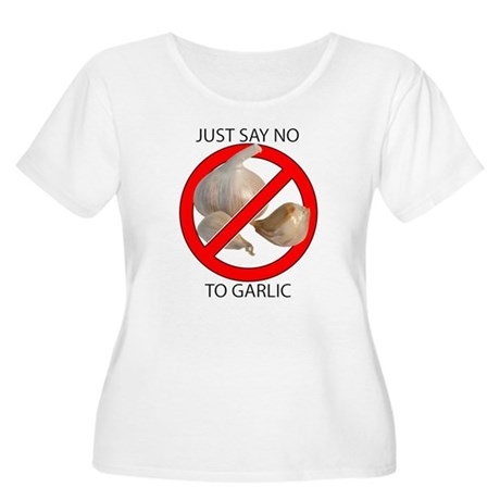 Just Say No to Garlic Women's Plus Size Scoop Neck