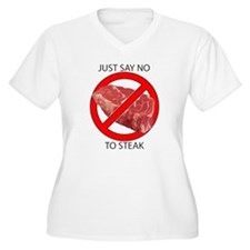 Just Say No to Steak T-Shirt