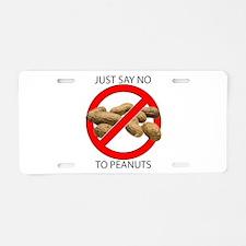 Just Say No to Peanuts Aluminum License Plate