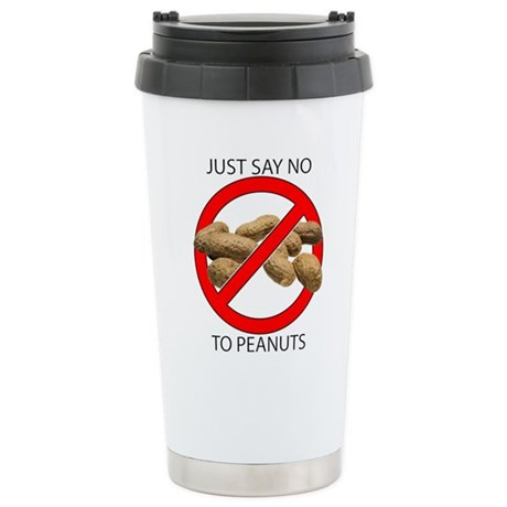 Just Say No to Peanuts Stainless Steel Travel Mug
