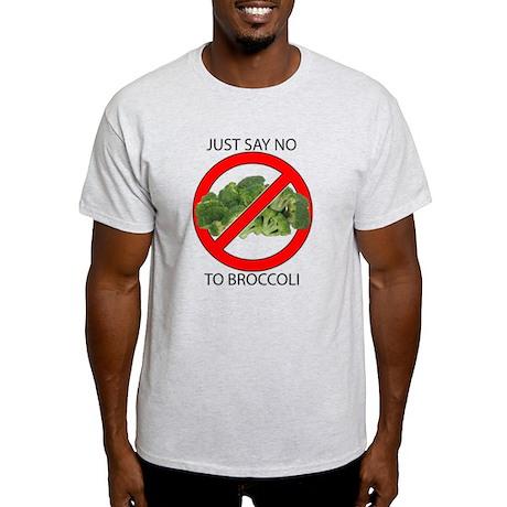 Just Say No to Broccoli Light T-Shirt